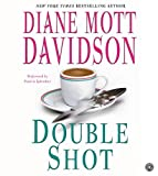 Davidson, Diane Mott: Double Shot CD (Goldy Bear Culinary Mysteries)