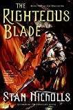 Nicholls, Stan: The Righteous Blade: Book Two of The Dreamtime