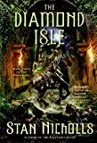 Nicholls, Stan: The Diamond Isle: Book Three of The Dreamtime