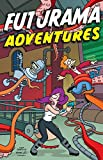 Groening, Matt: Futurama Adventures