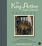 Pyle, Howard: The King Arthur CD Audio Collection