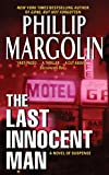 Phillip Margolin: The Last Innocent Man
