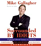 Gallagher, Mike: Surrounded by Idiots CD