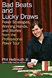 Hellmuth, Phil: Bad Beats and Lucky Draws