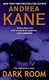 Kane, Andrea: Dark Room