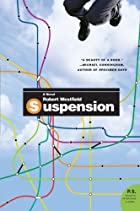 Suspension: A Novel by Robert Westfield