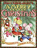 Engelbreit, Mary: Mary Engelbreit's A Merry Little Christmas: Celebrate from A to Z