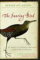 The Snoring Bird: My Family's Journey…
