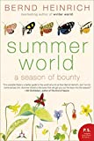 Heinrich, Bernd: Summer World: A Season of Bounty (P.S.)