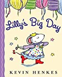 Henkes, Kevin: Lilly's Big Day