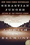 Junger, Sebastian: A Death in Belmont (P.S.)