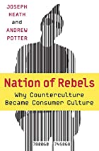 The Rebel Sell: Why the Culture Can't Be…