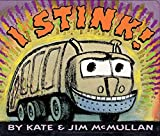 I Stink! Board Book I STINK! BOARD BOOK by McMullan, Kate (Author) on Apr-05-2005 Hardcover: I Stink!