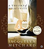 Mitchard, Jacquelyn: A Theory of Relativity Low Price CD