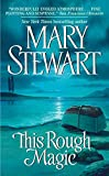 Stewart, Mary: This Rough Magic