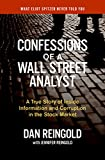 Reingold, Jennifer: Confessions of a Wall Street Analyst: A True Story of Inside Information And Corruption in the Stock Market