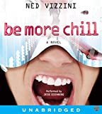 Vizzini, Ned: Be More Chill CD