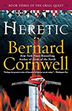 Heretic (The Grail Quest, Book 3) by Bernard…