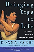 Bringing Yoga to Life: The Everyday Practice…