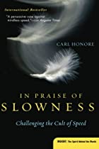 In Praise of Slowness: Challenging the Cult&hellip;