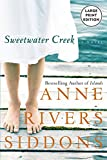 Siddons, Anne Rivers: Sweetwater Creek (Large Print)