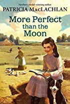 More Perfect than the Moon by Patricia…