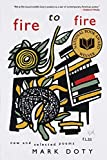 Doty, Mark: Fire to Fire: New and Selected Poems