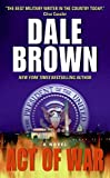 Brown, Dale: Act of War