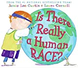 Curtis, Jamie Lee: Is There Really a Human Race?
