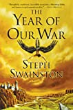 Swainston, Steph: The Year Of Our War