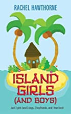 Island Girls (and Boys) by Rachel Hawthorne