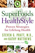 SuperFoods HealthStyle: Proven Strategies…