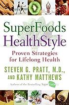 SuperFoods HealthStyle: Proven Strategies…