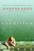 The Condition by Jennifer Haigh