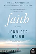 Faith: A Novel (P.S.) by Jennifer Haigh