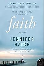 Faith: A Novel (P.S.) by Jennifer Haigh