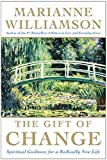 Williamson, Marianne: The Gift of Change