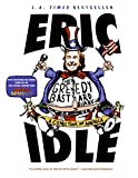Idle, Eric: The Greedy Bastard Diary: A Comic Tour of America