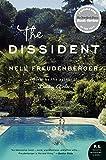 Freudenberger, Nell: The Dissident: A Novel (P.S.)