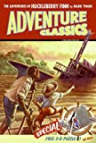 Twain, Mark: The Adventures of Huckleberry Finn Adventure Classic (Adventure Classics)
