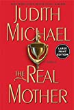 Michael, Judith: The Real Mother