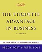 Emily Post's The Etiquette Advantage in…