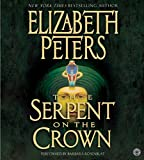 Peters, Elizabeth: The Serpent on the Crown (Amelia Peabody Mysteries, Book 17)