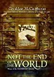McCaughrean, Geraldine: Not the End of the World