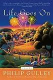 Gulley, Philip: Life Goes On: A Harmony Novel (Harmony Novels)