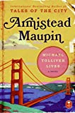 Maupin, Armistead: Michael Tolliver Lives: A Novel