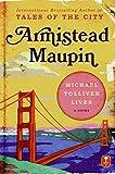 Maupin, Armistead: Michael Tolliver Lives: A Novel