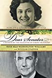 Stadiem, William: Dear Senator: A Memoir by the Daughter of Strom Thurmond