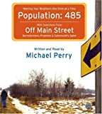 Perry, Michael: Population: 485 CD