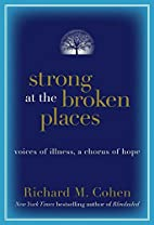 Strong at the Broken Places: Voices of…